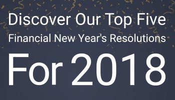 Our Top Five Financial New Year's Resolutions for 2018